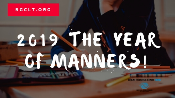 2019 – the Year of Manners!