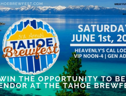Win the Opportunity to be a Vendor at the Tahoe Brewfest!