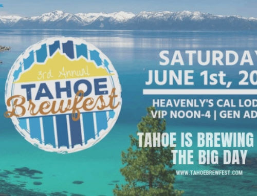 Tahoe is Brewing for the Big Day