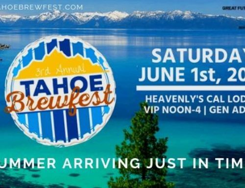 Summer Arriving Just in Time for the Tahoe Brewfest
