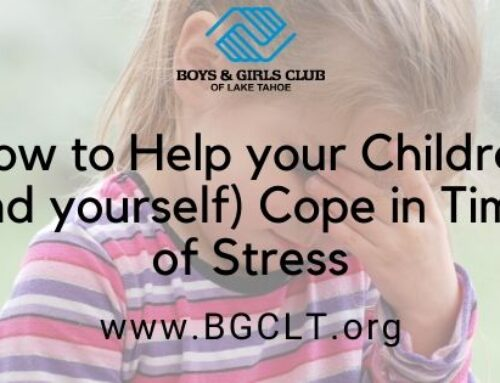 How to Help your Children (and yourself) Cope in Times of Stress